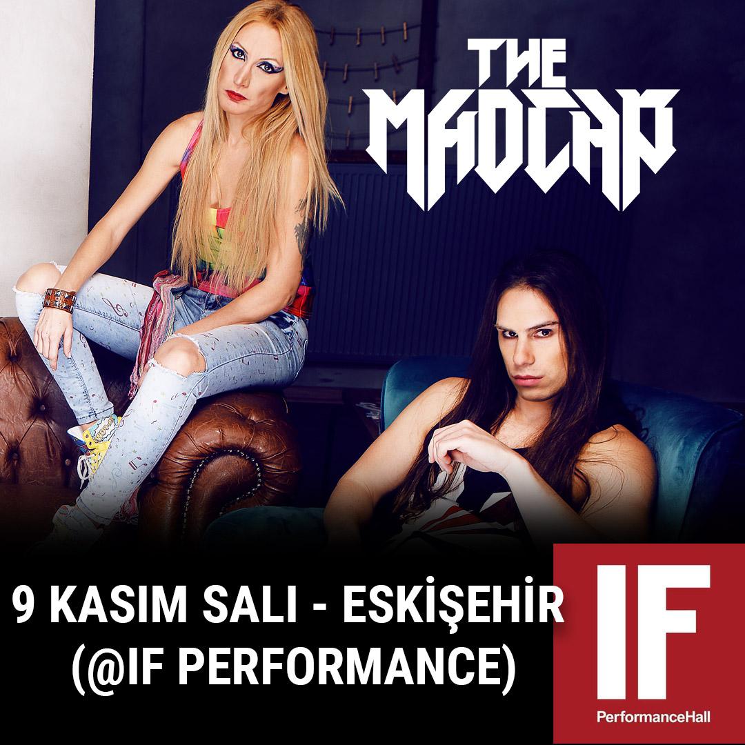 The Madcap Eskişehir Konser If Performance