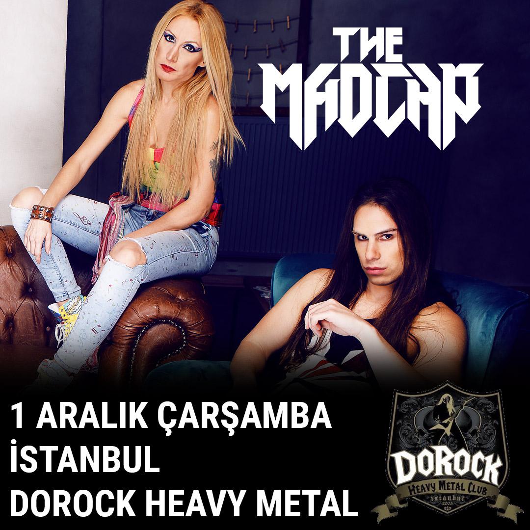 The Madcap İstanbul Dorock Heavy Metal Taksim Konseri